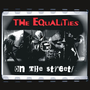Image of THE EQUALITIES - On the Street! LP