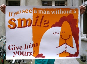 Image of If You See A Man Without A Smile, Give Him Yours! - Stencil Print