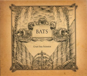 Image of BATS - Cruel Sea Scientist