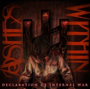 "Image of Ashes Within ""Declaration Of Internal War"""