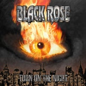 Image of Black Rose - Turn On The Night - DOOCD006