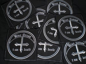 Image of BLUE CROSS - I Am Death (embroidered patch)