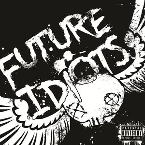 Image of Future Idiots - Selftitled