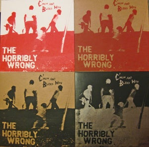 """Image of The Horribly Wrong """"C'mon and Bleed With..."""" Limited Repress"""