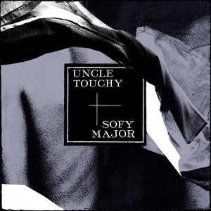 "Image of Sofy Major / Uncle Touchy - 7"" Split Vinyl"