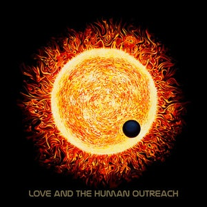 "Image of ""Love and the Human Outreach"" CD"