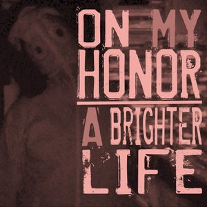 """Image of On My Honor/A Brighter Life- Split (7"""") CLEARANCE!!"""