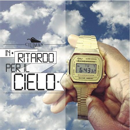 Image of CILI - IN RITARDO PER IL CIELO