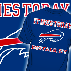 """Image of IT DIES TODAY """"BUFFALO"""" T-SHIRT"""