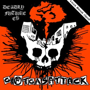 """Image of GIFTGASATTACK - Deadly Future 7"""" flexi"""