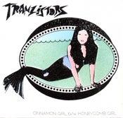 """Image of TRANZISTORS """"CINNAMON GIRL b/w HONEYCOMB GIRL"""" UFO11 45"""
