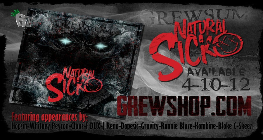 Image of Grewsum - Natural Sicko AUTOGRAPHED POSTER  11x18