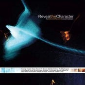 Image of Various Artists - Reveal the Character Compilation CD