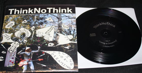 "Image of ThinkNoThink ""Living or Dreaming"" 7in BLACK Vinyl"