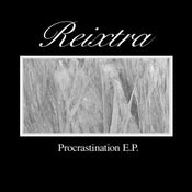 "Image of Reixtra - ""Procrastination EP"" - TDUBSCD001"