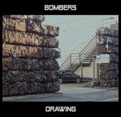 Image of BOMBERS - 'DRAWING' MAXI SINGLE