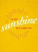 Image of I've Got Sunshine