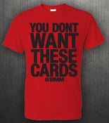 Image of You Dont Want These Cards (RED)