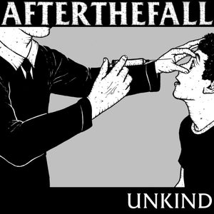 Image of After The Fall - Unkind