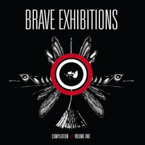 Image of Brave Exhibitions Compilation Volume One CD