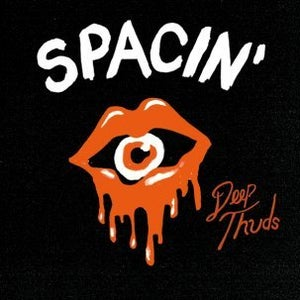 "Image of SPACIN' -- ""Deep Thuds"" LP"