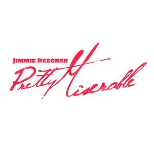 Image of Jimmie Deeghan - Pretty Miserable (Vinyl)