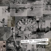 Image of Ship Me Overseas- Summer Legs (CD)