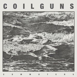 Image of Coilguns - COMMUTERS (CD) Slick 6 panels Digipack