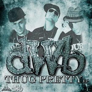 Image of Durty White Boyz - Thug Pretty EP