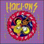 Image of The Hard Ons - Suck & Swallow 25 Years 25 Songs CD