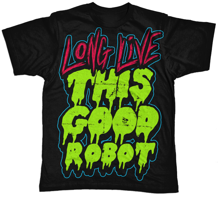Image of Long Live This Good Robot