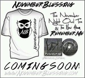 Image of November Night Owl Tee + Remember Me!