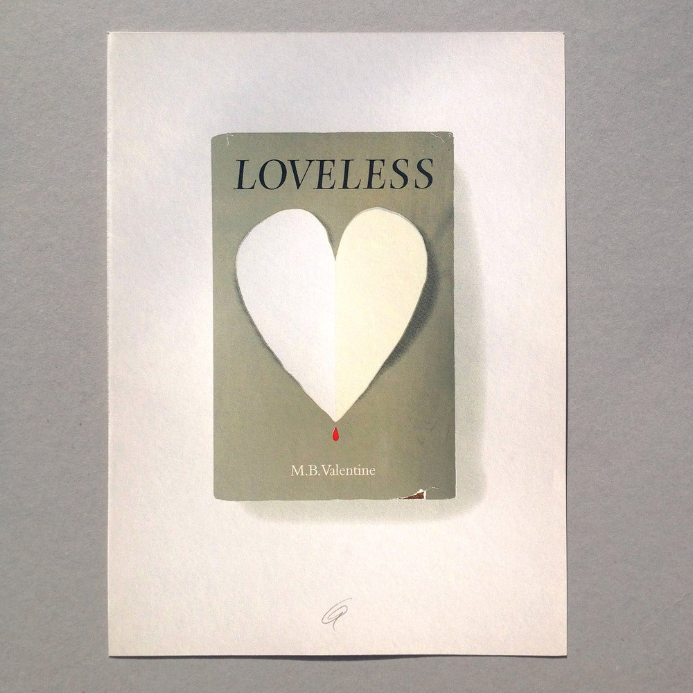 Image of Loveless Screen Print Limited Edition