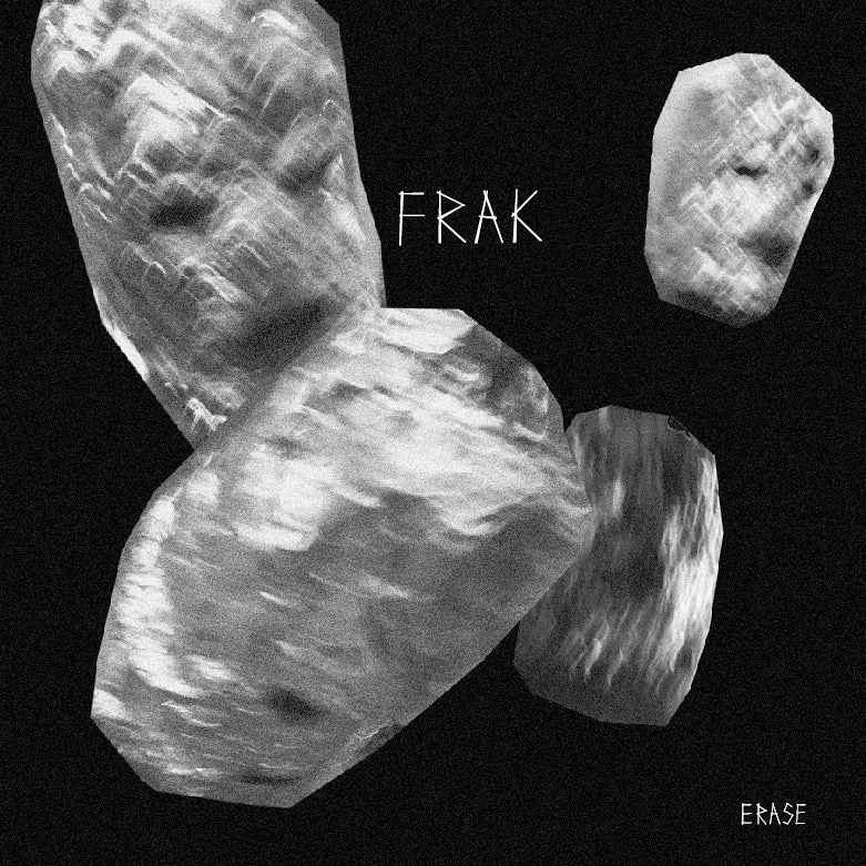 Image of Frak - Erase