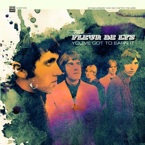 Image of The Fleur De Lys - You've Got To Earn It (LP or CD)