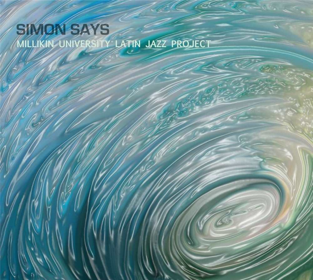 Image of Latin Jazz Project - Simon Says