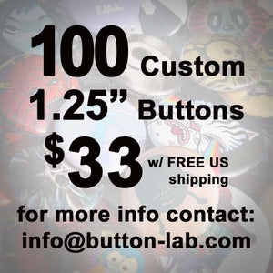 "Image of 100 1.25"" Custom Buttons"