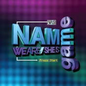 Image of We Are / She Is NAME GAME EP