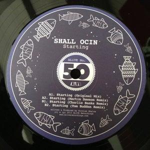 "Image of ALiVE050 / Shall Ocin ""Starting"" / (Martin Dawson / Charlie Banks / Tom Budden Remixes) (12"" Vinyl)"