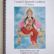 Image of 7 Centers Ayurvedic Cookbook, 2nd Edition - by Mira Murphy
