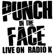 Image of PUNCH IN THE FACE - LIVE AT RADIO K(U.S. ONLY)