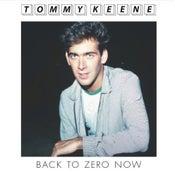"""Image of Tommy Keene - """"Back To Zero Now"""" b/w """"Mr. Roland"""" 7"""" (12XU 050-1)"""