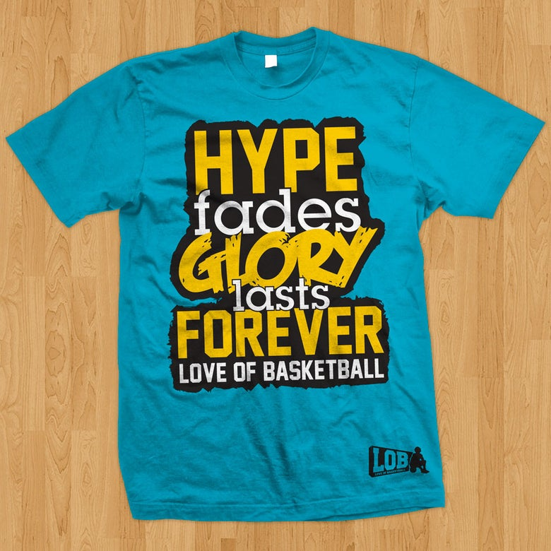 """Image of """"Hype Fades"""" Tee"""