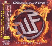 Image of Wheels Of Fire - Up For Anything (Japan Edition)