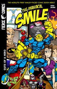 Image of Maniacal Smile Volume 1: Guts of a Hero