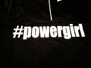 Image of #PoweRgirl Black Tee