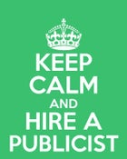 Image of Keep Calm and Hire  A Publicist - Tee