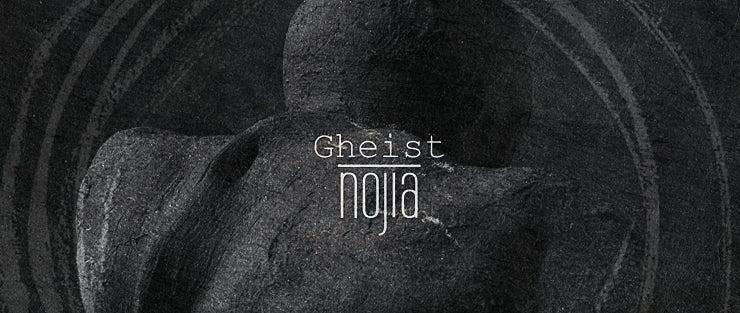 Nojia - Gheist