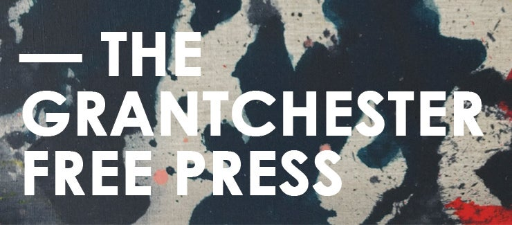 THE GRANTCHESTER FREE PRESS