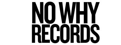 No Why Records